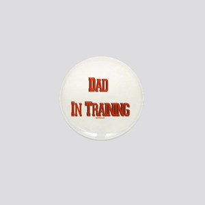 Dad In Training Mini Button