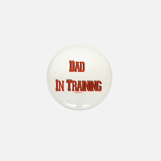 Dad In Training Mini Button