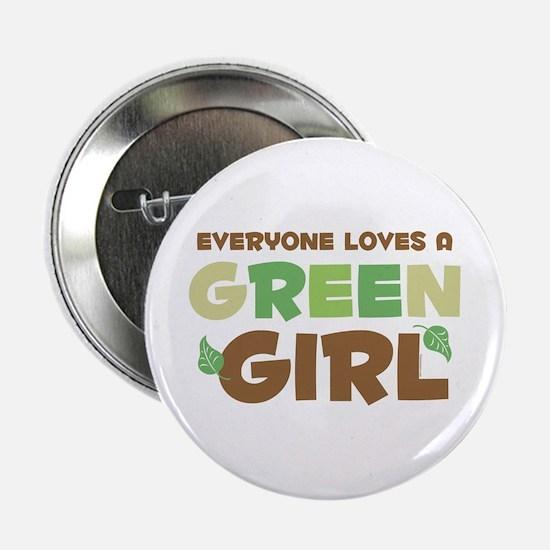 """Loves A Green Girl 2.25"""" Button"""