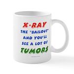 X-RAY BAILOUT Mug