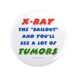 """X-RAY BAILOUT 3.5"""" Button"""