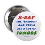 """X-RAY BAILOUT 2.25"""" Button"""