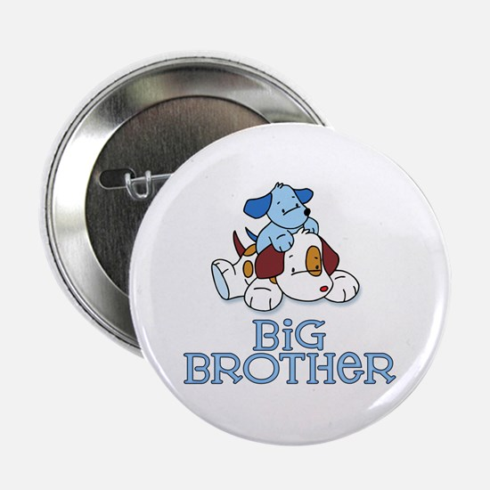 """Cute Puppys Big Brother 2.25"""" Button"""