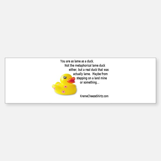 Duck Bumper Bumper Bumper Sticker