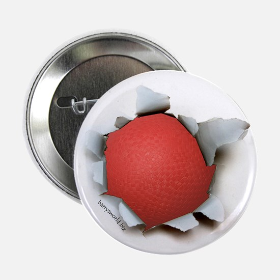 "Dodgeball Burster 2.25"" Button (10 pack)"