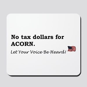 No Tax $ for ACORN Mousepad