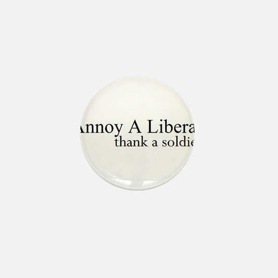 Annoy A Liberal Mini Button (100 pack)