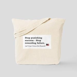 Stop punishing success Tote Bag