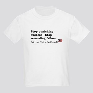 Stop punishing success Kids Light T-Shirt