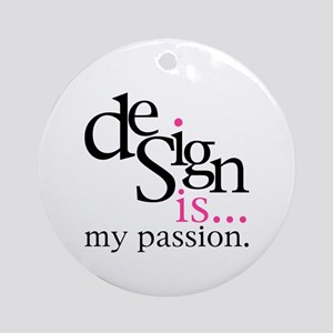 Design is... Ornament (Round)