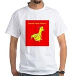 Do the Duck Dance White T-Shirt