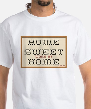 Home Sweet WAHM White T-Shirt