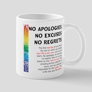 No Apologies Mug