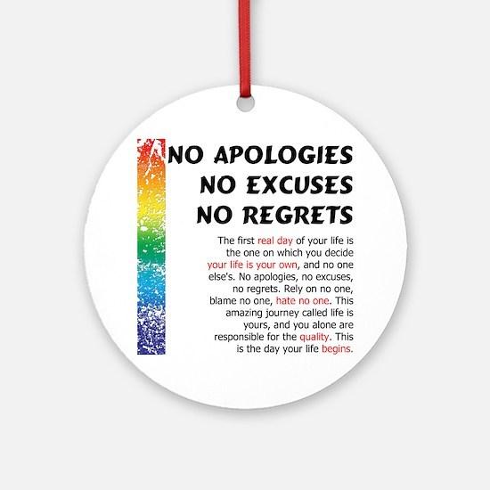 No Apologies Ornament (Round)
