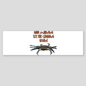 Let the Crabbing begin! Bumper Sticker