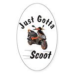 Just Gotta Scoot Blur Oval Sticker