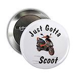 "Just Gotta Scoot Blur 2.25"" Button (10 pack)"