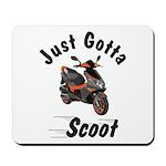 Just Gotta Scoot Blur Mousepad