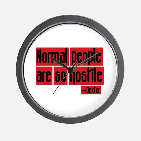 Dexter Quote Normal People Wall Clock