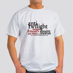 Bella's a moron Light T-Shirt