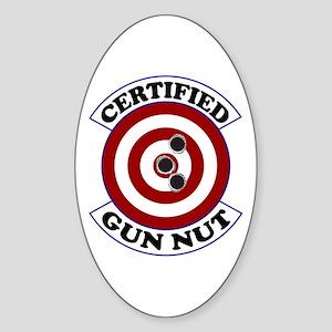 Certified Gun Nut Oval Sticker