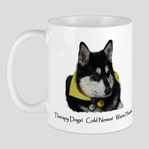Therapy Dogs! Cold Noses! Warm Hearts! Mug