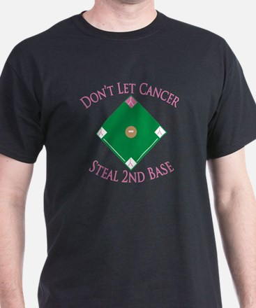 Cancer Steal 2nd Base T-Shirt