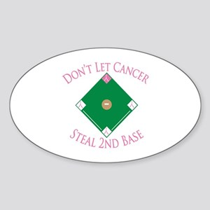 Cancer Steal 2nd Base Oval Sticker