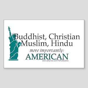 """Buddhist, Christian...American"" Sticker (Rectangu"
