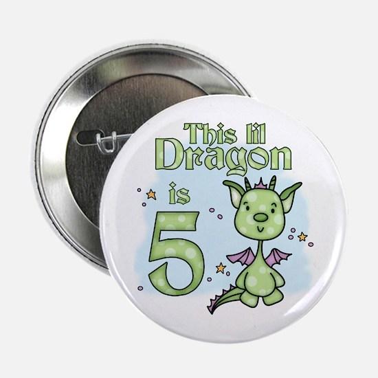 "Lil Dragon 5th Birthday 2.25"" Button"