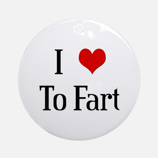 I Heart To Fart Ornament (Round)