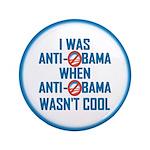 "I was Anti Obama 3.5"" Button"