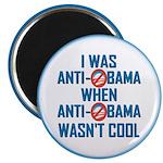 "I was Anti Obama 2.25"" Magnet (10 pack)"