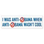 I was Anti Obama Bumper Sticker