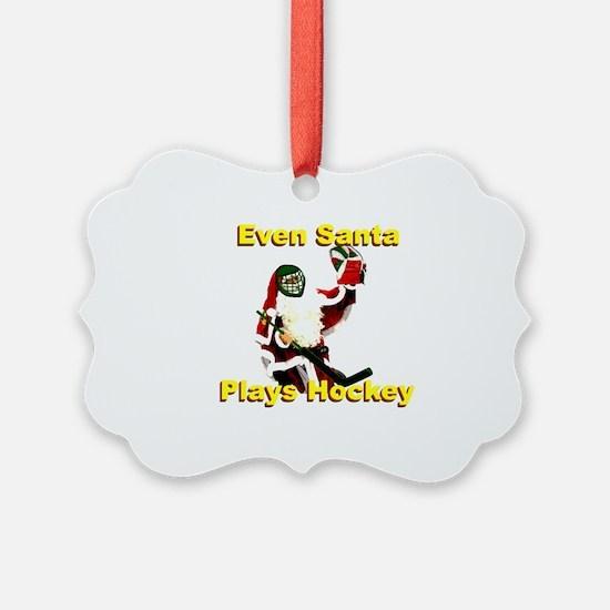 Even Santa Plays Hockey Ornament
