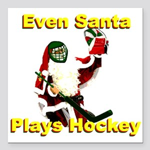 "Even Santa Plays Hockey Square Car Magnet 3"" x 3"""