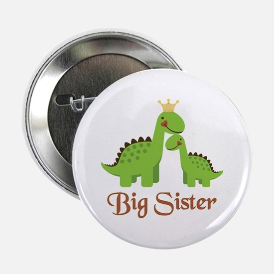 "Big Sister Dino 2.25"" Button"