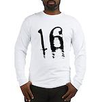 16th Birthday Long Sleeve T-Shirt