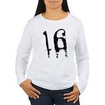 16th Birthday Women's Long Sleeve T-Shirt