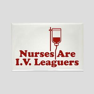 Nurses Are I.V. Leaguers Rectangle Magnet