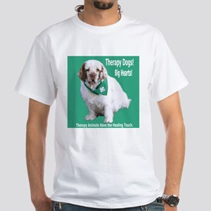 """Therapy Dogs! Big Hearts!"" White T-Shirt"