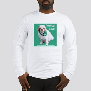 """""""Therapy Dogs! Big Hearts!"""" Long Sleeve T-Shirt"""