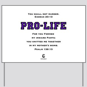 ProLife (PUR) 2 - Yard Sign