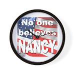 No one believes NANCY Wall Clock