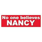 No one NANCY (Bumper Sticker)