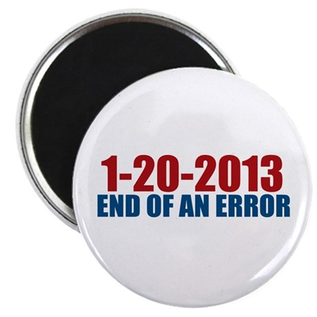 "1-20-2013 End of Error 2.25"" Magnet (10 pack)"