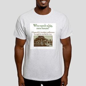 Who Needs... Light T-Shirt