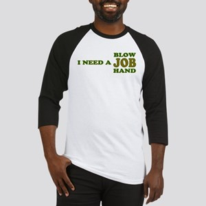Need Job Baseball Jersey