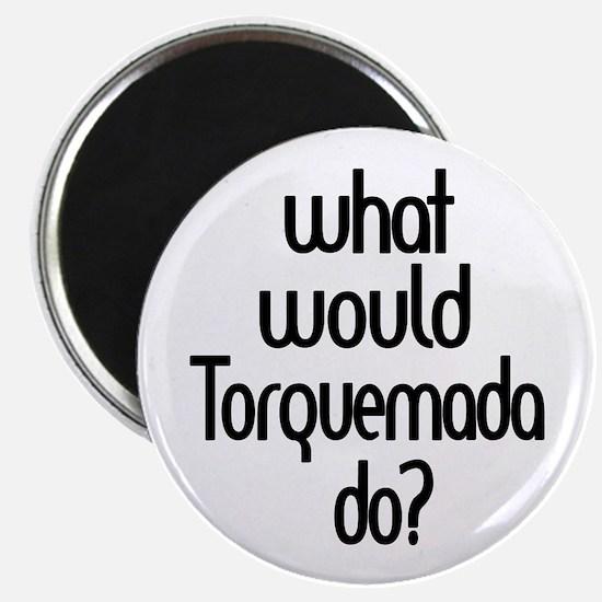 Torquemada Magnet
