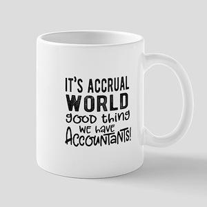 Accrual World Accountant Humor Mugs
